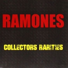 Ramones - Collectors Rarities
