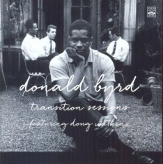 Byrd Donald - Transition Sessions: Byrd's Eye Vie