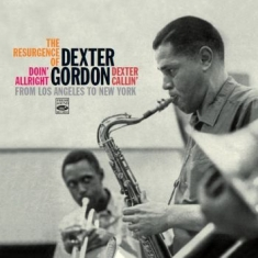 GORDON DEXTER - The Resurgence Of Dexter Gordon 2Cd