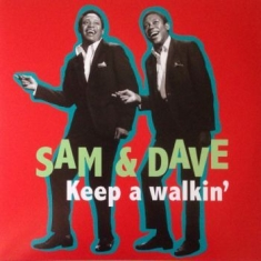 Sam & Dave - Keep A Walkin'