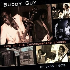 Buddy Guy - Live At The Checkerboard Chicago 79