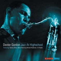 GORDON DEXTER - Jazz At Highschool