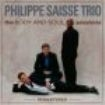 Saisse Phillipe (Trio) - Body And Soul Sessions (Remastered)