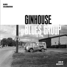 Ginhouse Blues Group - Blues Celebration ,live at Nefertiti