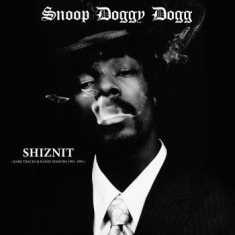 Snoop Doggy Dog - Shiznit: Rare Tracks & Radio Sessio