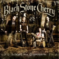 Black stone cherry - Folklore And.. -Hq-