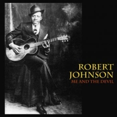 Robert Johnson - Me And The Devil