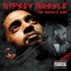 Nipsey Hussle - The Hussle Way [import]