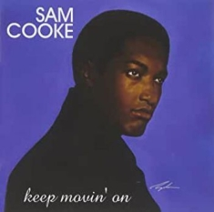 Sam Cooke - Keep Movin' On (2Lp)