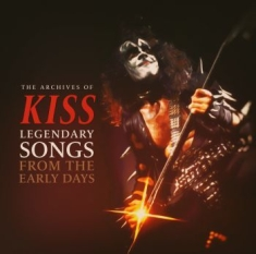 Kiss - Legendary Songs From The Early Days