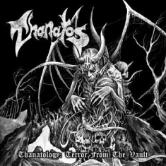 Thanatos - Thanatology - Terror From The Vault