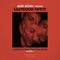Attias Alex - Alex Attias Presents Lillygood Part