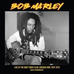Bob Marley - Live Quiet Night Club Chicago 1975