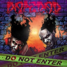 Dope D.O.D. - Do Not Enter