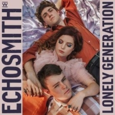 Echosmith - Lonely Generation (Vinyl)