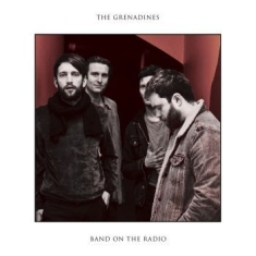 Grenadines The - Band On The Radio