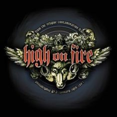 High On Fire - Live At The Contamination Fest