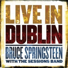 Springsteen Bruce - Live In Dublin -Gatefold-