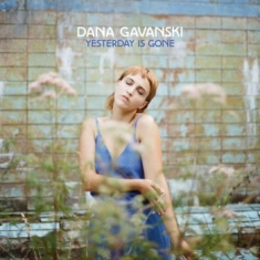 Gavanski Dana - Yesterday Is Gone