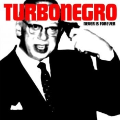 Turbonegro - Never Is Forever - Vit/Röd Lp