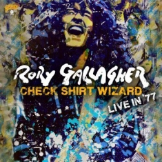 Gallagher Rory - Check Shirt Wizard - Live In '77 (2