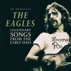 Eagles - Legendary Songs From The Early Days