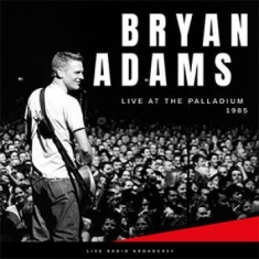 Bryan Adams - Best Of Live At The Palladium 1985