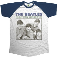 Beatles - The Beatles Unisex Raglan Tee: You Can't Do That - Can't Buy Me Love