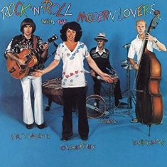 Modern Lovers - Rock 'N Roll With the Modern Lovers