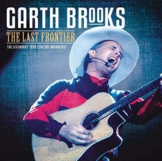 Garth Brooks - The Last Frontier