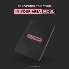 Blackpink - 2018 tour (In your area) Seoul DVD