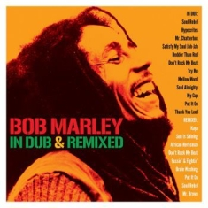 Bob Marley - In Dub & Remixed