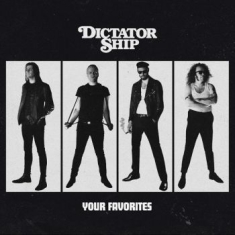Dictator Ship - Your Favorites
