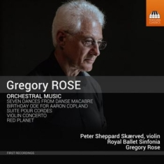 Rose, Gregory - Orchestral Music