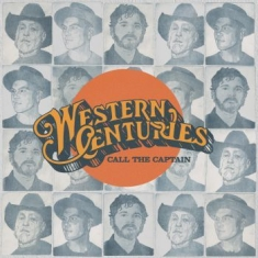 Western Centuries - Call The Captain