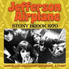 Jefferson Airplane - Stony Brook (2 Cd Broadcast 1970)