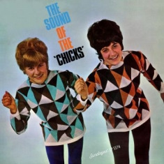 Chicks - Sound Of The Chicks
