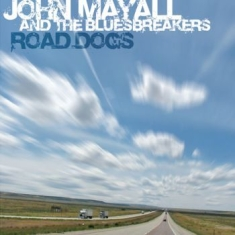 John Mayall & The Bluesbreakers - Road Dogs