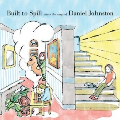 Built To Spill - Built To Spill Plays The Songs Of D