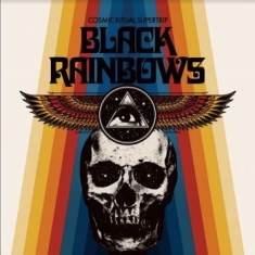 Black Rainbows - Cosmic Ritual Supertrip (Colored Vi
