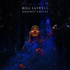 Laswell Bill - Against Empire