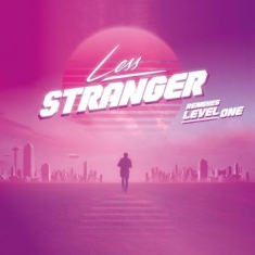 Less - Stranger Remixes Level One