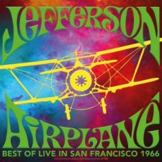 Jefferson Airplane - Best Of Live In San Francisco 1966