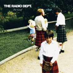 Radio Dept. - Pet Grief