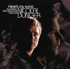Nicolai Dunger - Here's my song...