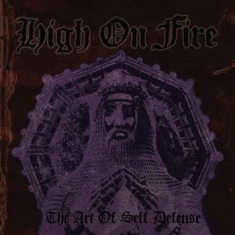 High On Fire - Art Of Self Defense