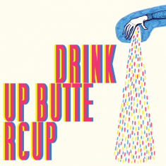 Drink Up Buttercup - Even Think