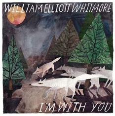 Whitmore William Elliot - I'm With You