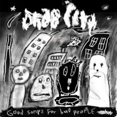 Drag City - Good Songs For Bad People