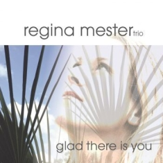 Mester Regina (Trio) - Glad There Is You
